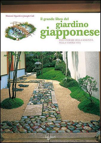 Recensione libri il grande libro del giardino giapponese for Il giardino di zen